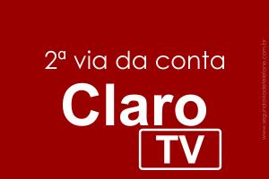 Claro TV 2 Via 2018 - emitir conta de TV
