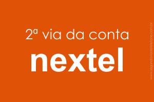 Nextel 2 Via Fatura 2021 - emitir segunda via conta celular