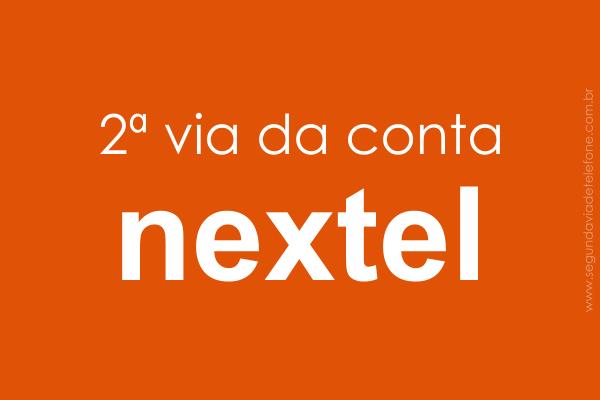 Nextel 2 Via Fatura 2018 - emitir segunda via conta celular